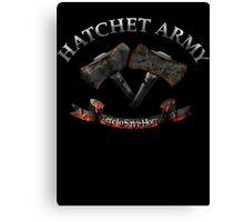 Hatchet Army Canvas Print