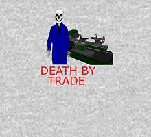 death by trade machinist Unisex T-Shirt