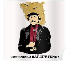 Turd Ferguson Oversized Hat Poster