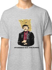 Turd Ferguson Oversized Hat Classic T-Shirt
