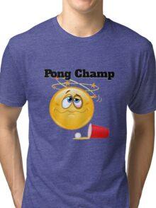 pong champ Tri-blend T-Shirt