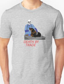 death by trade vet T-Shirt