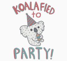 Koalafied To Party! Funny Koala  by TurtlesSoup