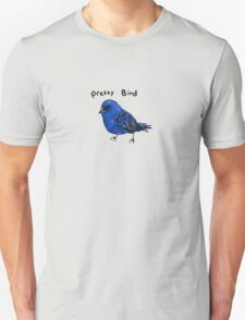 Pretty Bird Unisex T-Shirt