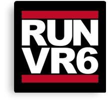 RUN VR6 Canvas Print