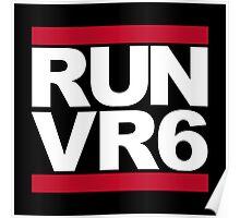 RUN VR6 Poster