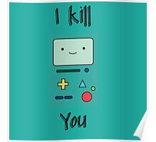 Kill you Poster