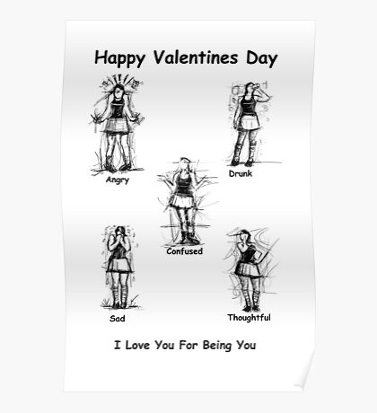 I Love You For Being You : Valentines Card Poster