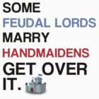Feudal lords marry handmaidens light by 3of8