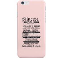 I Am a Princess iPhone Case/Skin