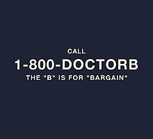 1-800-DOCTORB by See My Shirt