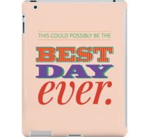Today is Gonna Be a Great Day iPad Case/Skin
