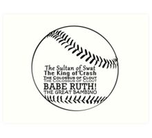 Babe Ruth and his nicknames Art Print