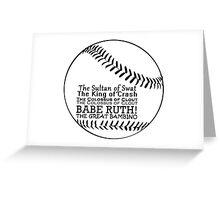 Babe Ruth and his nicknames Greeting Card
