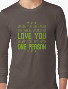 Just One Person Long Sleeve T-Shirt