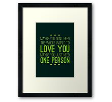 Just One Person Framed Print