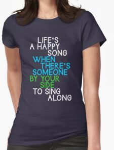 Life's a Happy Song Womens Fitted T-Shirt