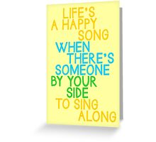 Life's a Happy Song Greeting Card