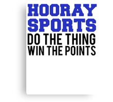 Hooray Sports Win Points Canvas Print