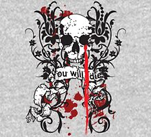 You Will Die T-Shirt