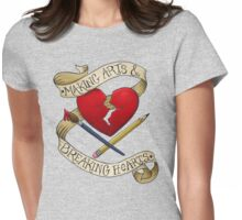 Making Arts & Breaking Hearts 2 Womens Fitted T-Shirt
