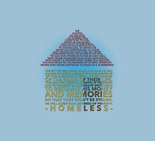 Homeless Unisex T-Shirt