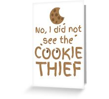 No, I did not see the cookie thief cute choc chip biscuit Greeting Card