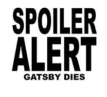 Spoiler Alert- The Great Gatsby (2)  by Neelam Ali