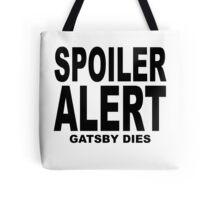 Spoiler Alert- The Great Gatsby (2)  Tote Bag