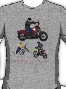 death by sport bikes T-Shirt