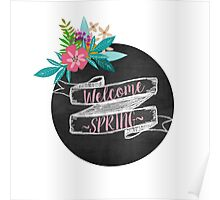 Welcome Spring chalkboard Poster
