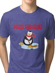 play hockey penguin Tri-blend T-Shirt
