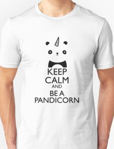 keep calm and be pandicorn Unisex T-Shirt