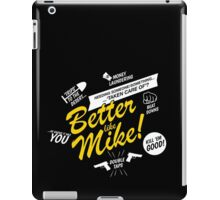 Better like Mike V02 Bumble version iPad Case/Skin