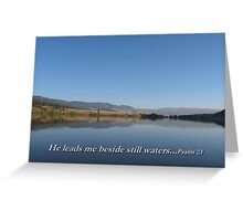 Beside The Still Waters Greeting Card
