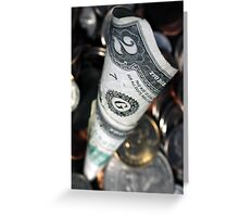Money, money, Money Greeting Card