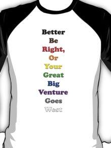 Resistor Code 16 - Better Be Right... T-Shirt