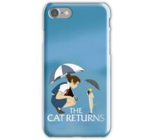 The Cat Returns iPhone Case/Skin
