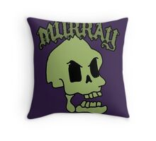 Murray! The laughing skull Throw Pillow
