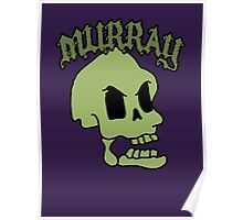 Murray! The laughing skull Poster