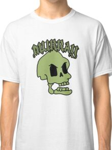 Murray! The laughing skull Classic T-Shirt
