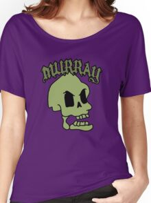 Murray! The laughing skull Women's Relaxed Fit T-Shirt