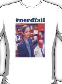 #nerdfail T-Shirt