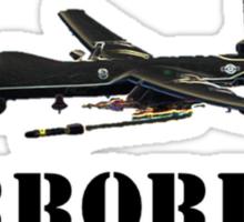 I MQ-9 Terrorists Sticker