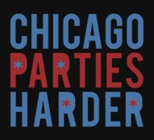 Chicago Parties Harder by jephrey88