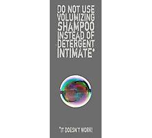 Do not joke Photographic Print