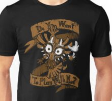 Play with me Unisex T-Shirt