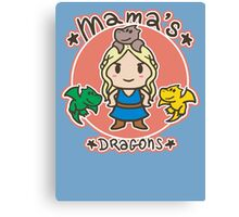 Mama´s Dragons Canvas Print