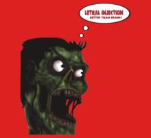 Lethal Injection Better Than Brains by Manny Sierra