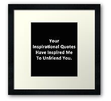 Your Inspirational Quotes Framed Print